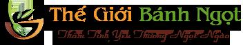 Thế Giới Bánh Ngọt – Bánh Ngọt Cao Cấp – Bánh Ngọt Việt Nam